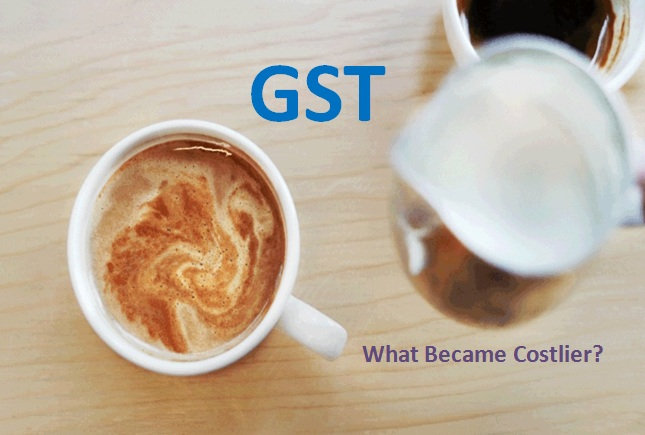 What Became Costlier After GST Roll-Out
