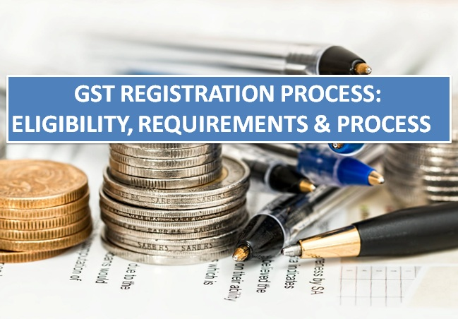 GST Registration Bangalore: Eligibility, Requirements & Process