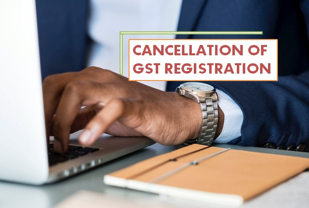 How to Cancel GST Registration in Bangalore & Why?